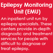 Epilepsy Monitoring Unit